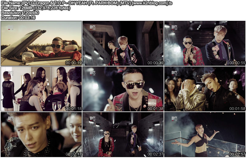 [PV] G-Dragon & T.O.P - Oh Yeah (Ft. Park Bom) (MTV)